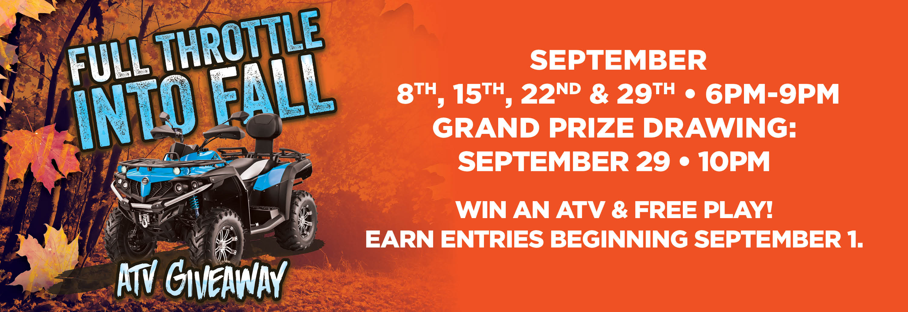 LLOWA1317 Full Throttle into Fall ATV Giveaway Digital 3000x1030 MECH.jpg